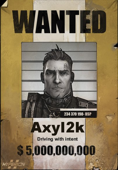 Axton wanted 5,000,000,000$