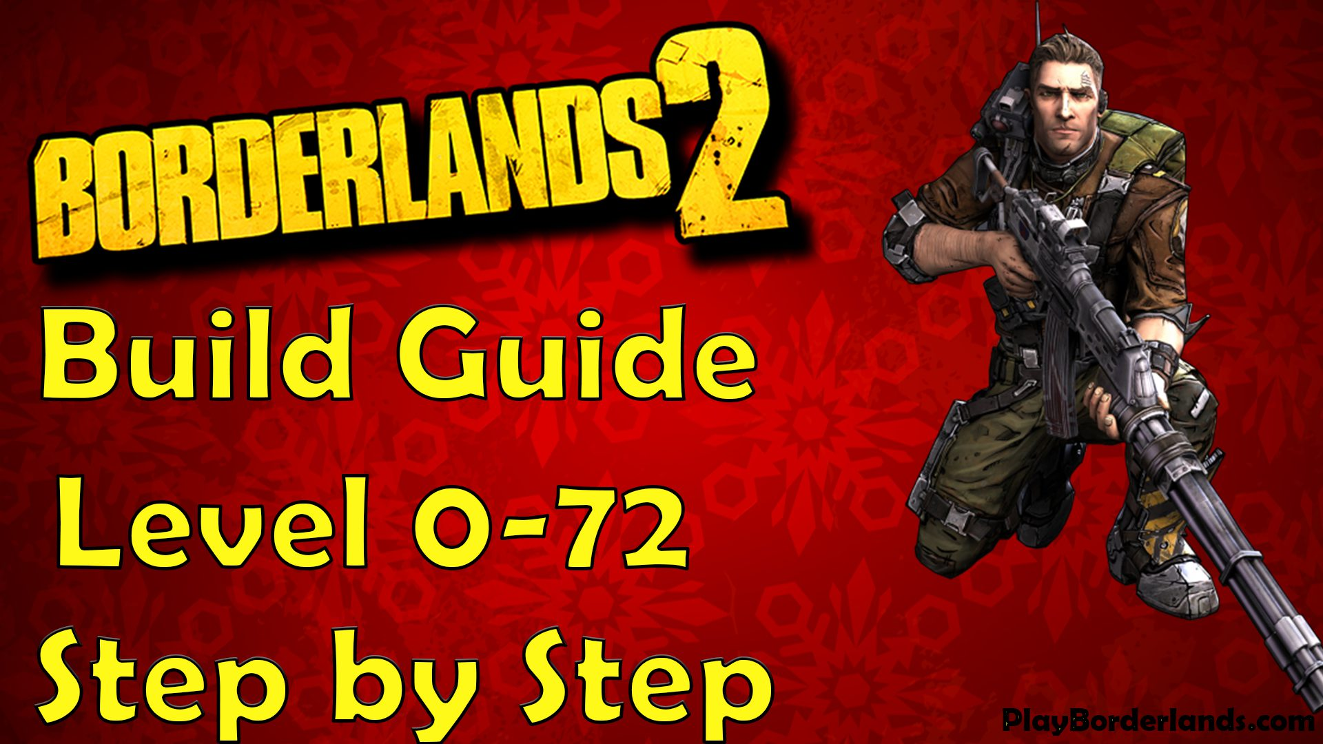step by stap 0-72 Borderlands 2 axton commando build guide