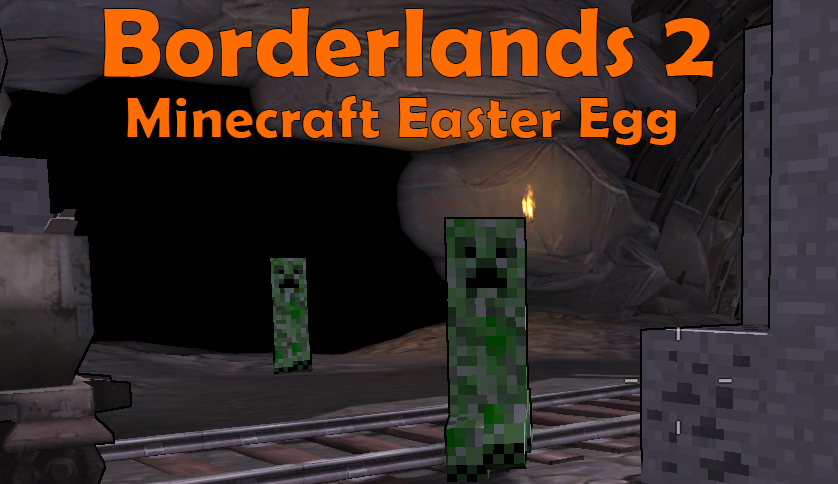 minecraft easteregg borderlands 2